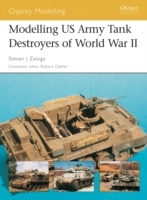 Modelling US Army Tank Destroyers of Wor