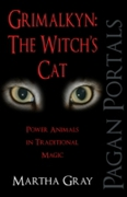 Pagan Portals - Grimalkyn: The Witch's C