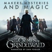 Fantastic beasts: The Crimes of Grindelwald - makers, myst