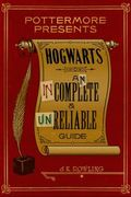 Hogwarts: an incomplete and unreliable guide