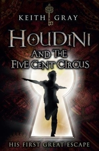 Houdini and the Five Cent Circus