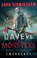 Dave vs. the Monsters: Emergence