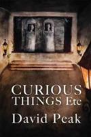 Curious Things etc