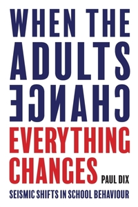 When the Adults Change, Everything Chang