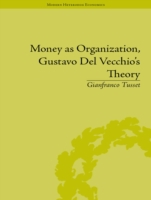 Money as Organization, Gustavo Del Vecch