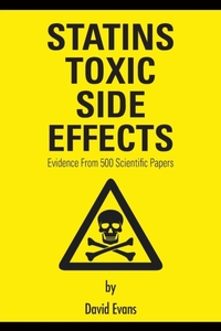 Statins Toxic Side Effects: Evidence Fro