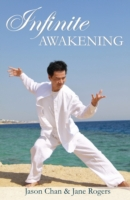 Infinite Awakening - A Miraculous Journe