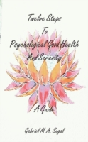 Twelve Steps to Psychological Good Healt