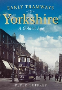 Early Tramways of  Yorkshire