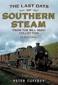Last Days of Southern Steam from the Bil