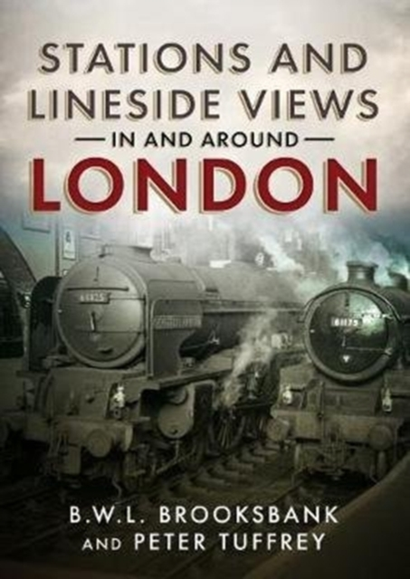 Stations and Lineside Views in and Aroun