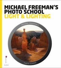Michael Freeman's Photo School: Light &