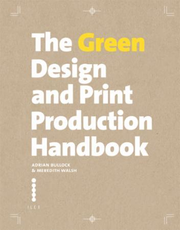 The Green Design and Print Production Ha