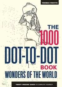 The 1000 Dot-to-Dot Book: Wonders of the