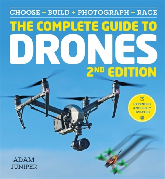 The Complete Guide to Drones Extended 2n