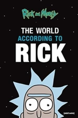 Rick and Morty: The World According to R