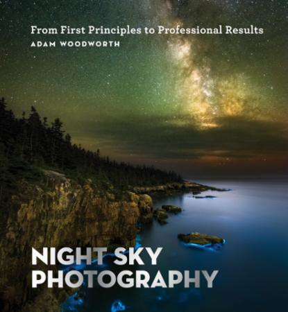 Bilde av Night Sky Photography: From First Principles To Professional Re