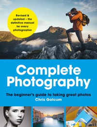 Complete Photography: Understand cameras to take, edit and sha