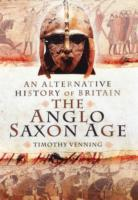 An Alternative History of Britain: The A
