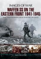 Waffen-SS on the Eastern Front 1941-1945