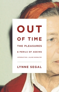 Out of Time: The Pleasures and the Peril