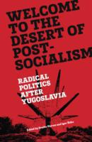 Welcome to the Desert of Post-Socialism: