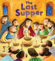 The Last Supper (My First Bible Stories)