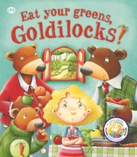 Fairy Tales Gone Wrong: Eat Your Greens,