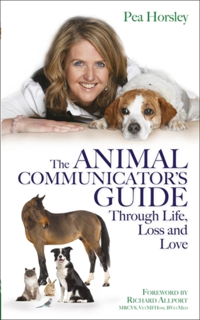 The Animal Communicator's Guide Through