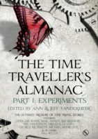 Time Traveller's Almanac Part I - Experi