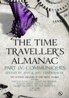 Time Traveller's Almanac Part IV - Commu
