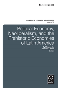 Political Economy, Neoliberalism, and th
