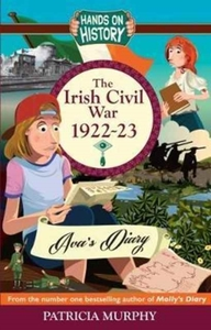 The Irish Civil War 1922-23: AVA's Diary