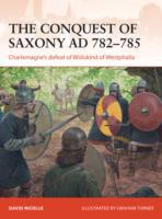 The Conquest of Saxony AD 782-785