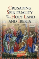 Crusading Spirituality in the Holy Land