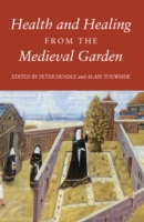 Health and Healing from the Medieval Gar
