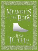 Memories of the Body and Other Stories