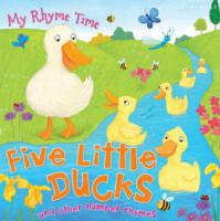 My Rhyme Time: Five Little Ducks