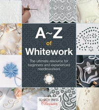 A-Z of Whitework