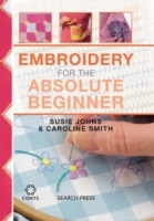 Embroidery for the Absolute Beginner