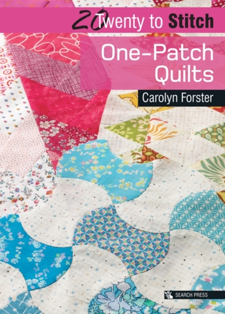 Twenty to Make: One-Patch Quilts