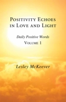 Positivity Echoes in Love and Light