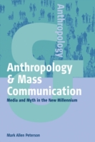 Anthropology and Mass Communication