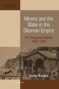 Miners and the State in the Ottoman Empi