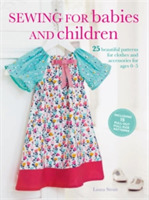 Sewing for Babies and Children