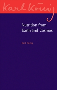 Nutrition from Earth and Cosmos
