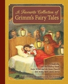 A Favourite Collection of Grimm's Fairy