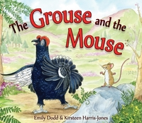 The Grouse and the Mouse