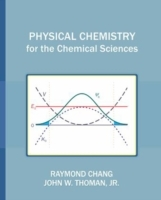 Physical Chemistry for the Chemical Scie