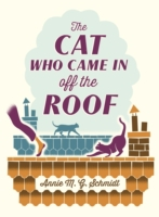 Cat Who Came in off the Roof